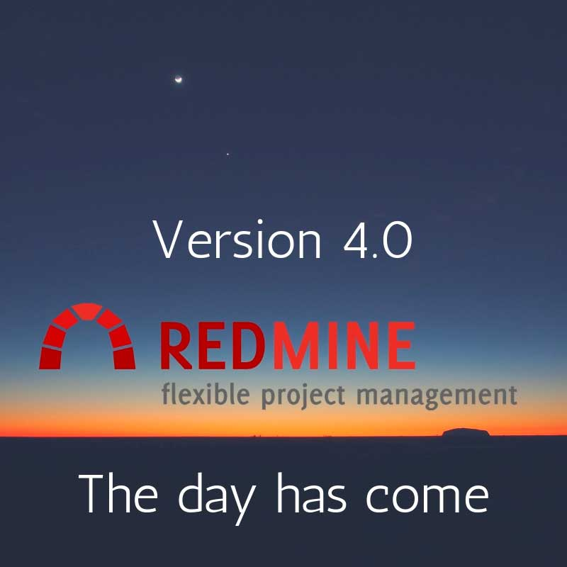 Redmine 4 0 is out  Should I update? | Redmine Plugins Promo