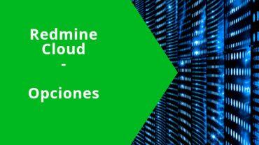 Redmine Cloud (en la nube): Qué es y por qué es una buena opción